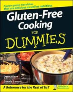 Korn, Danna - Gluten-Free Cooking For Dummies, ebook