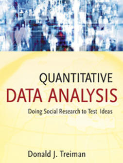 Treiman, Donald J. - Quantitative Data Analysis: Doing Social Research to Test Ideas, e-bok