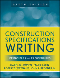 Kalin, Mark - Construction Specifications Writing: Principles and Procedures, ebook