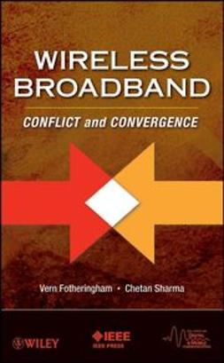 Fotheringham, Vern - Wireless Broadband: Conflict and Convergence, ebook