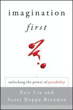 Liu, Eric - Imagination First: Unlocking the Power of Possibility, e-bok