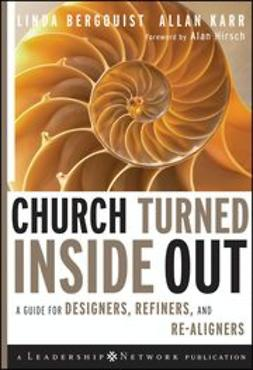 Bergquist, Linda - Church Turned Inside Out: A Guide for Designers, Refiners, and Re-Aligners, ebook
