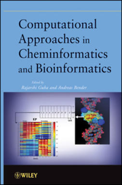 Bender, Andreas - Computational Approaches in Cheminformatics and Bioinformatics, ebook