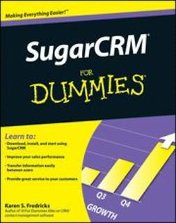 Fredricks, Karen S. - SugarCRM For Dummies, e-kirja