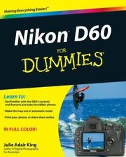 King, Julie Adair - Nikon D60 For Dummies, ebook