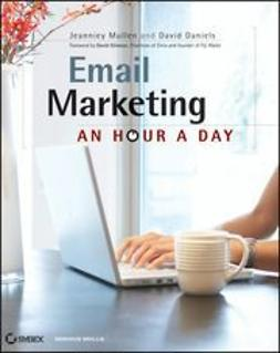 Mullen, Jeanniey - Email Marketing: An Hour a Day, ebook