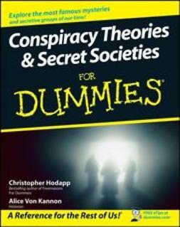 Conspiracy Theories & Secret Societies For Dummies<sup>®</sup>
