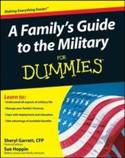 UNKNOWN - A Family's Guide to the Military For Dummies<sup>®</sup>, ebook