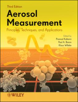Kulkarni, Pramod - Aerosol Measurement: Principles, Techniques, and Applications, ebook