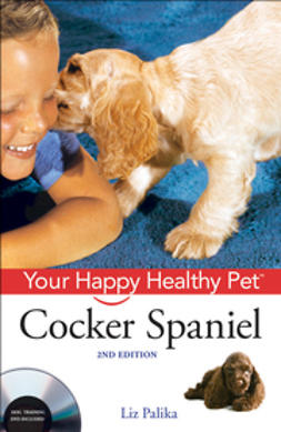Palika, Liz - Cocker Spaniel: Your Happy Healthy Pet, ebook