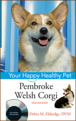 Eldredge, Debra M. - Pembroke Welsh Corgi: Your Happy Healthy Pet, with DVD, ebook