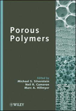 Silverstein, Michael S. - Porous Polymers, ebook