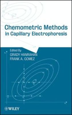 Hanrahan, Grady - Chemometric Methods in Capillary Electrophoresis, ebook