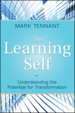 Tennant, Mark - The Learning Self: Understanding the Potential for Transformation, ebook