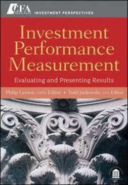 Lawton, Philip - Investment Performance Measurement: Evaluating and Presenting Results, ebook