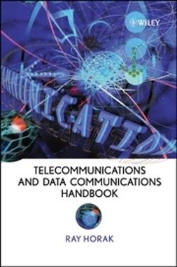 Horak, Ray - Telecommunications and Data Communications Handbook, ebook