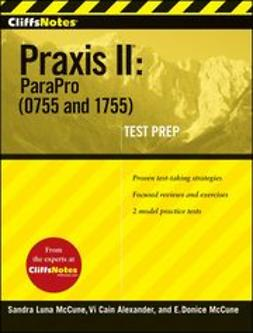 McCune, Sandra Launa - CliffsNotes Praxis II: ParaPro (0755 and 1755), ebook