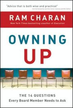 Charan, Ram - Owning Up: The 14 Questions Every Board Member Needs to Ask, ebook