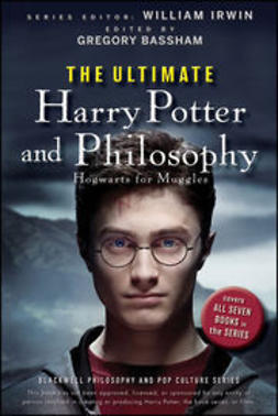 Irwin, William - The Ultimate Harry Potter and Philosophy: Hogwarts for Muggles, ebook