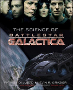 Justo, Patrick Di - The Science of Battlestar Galactica, ebook