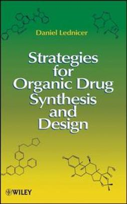 Lednicer, Daniel - Strategies for Organic Drug Synthesis and Design, ebook