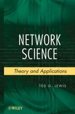 Lewis, Ted G. - Network Science: Theory and Applications, e-kirja