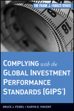 Feibel, Bruce J. - Complying with the Global Investment Performance Standards (GIPS), ebook
