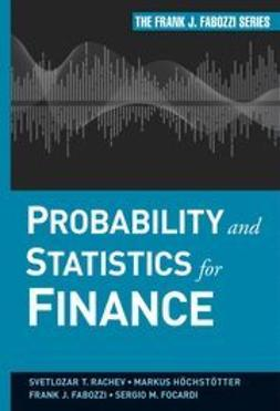 Fabozzi, Frank J. - Probability and Statistics for Finance, ebook