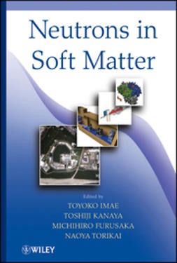 Imae, Toyoko - Neutrons in Soft Matter, ebook