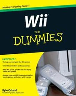 Orland, Kyle - Wii For Dummies, ebook