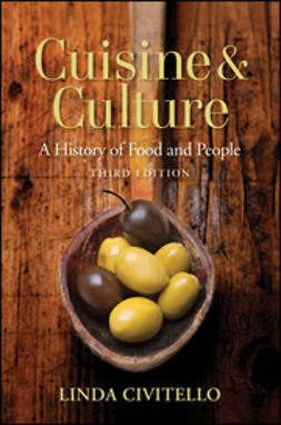 Civitello, Linda - Cuisine and Culture: A History of Food and People, e-bok