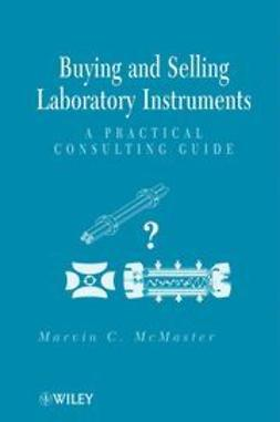 McMaster, Marvin C. - Buying and Selling Laboratory Instruments: A Practical Consulting Guide, ebook