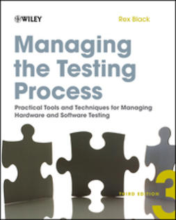 Black, Rex - Managing the Testing Process: Practical Tools and Techniques for Managing Hardware and Software Testing, ebook