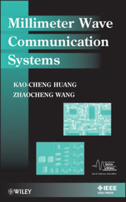 Huang, Kao-Cheng - Millimeter Wave Communication Systems, ebook