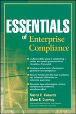 Conway, Susan D. - Essentials of Enterprise Compliance, ebook