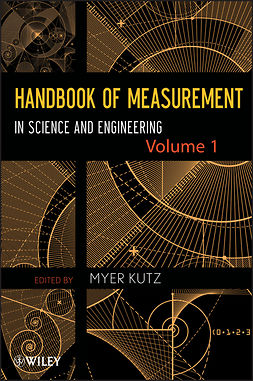 Kutz, Myer - Handbook of Measurement in Science and Engineering, Volume 1, ebook