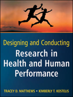 Matthews, Tracey D. - Designing and Conducting Research in Health and Human Performance, ebook