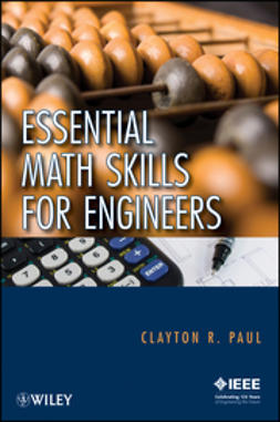 Paul, Clayton R. - Essential Math Skills for Engineers, ebook