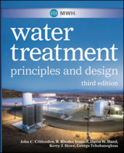 Crittenden, John C. - MWH's Water Treatment: Principles and Design, ebook