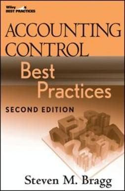 Bragg, Steven M. - Accounting Control Best Practices, e-kirja