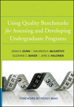 Baker, Suzanne C. - Using Quality Benchmarks for Assessing and Developing Undergraduate Programs, ebook