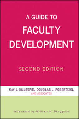 Bergquist, William H. - A Guide to Faculty Development, e-kirja