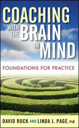 Rock, David - Coaching with the Brain in Mind : Foundations for Practice, e-bok