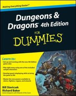 Baker, Rich - Dungeons and Dragons<sup>®</sup> 4th Edition For Dummies<sup>®</sup>, ebook