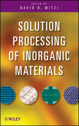 Mitzi, David - Solution Processing of Inorganic Materials, ebook