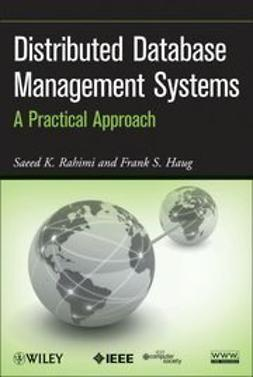 Haug, Frank S. - Distributed Database Management Systems: A Practical Approach, ebook