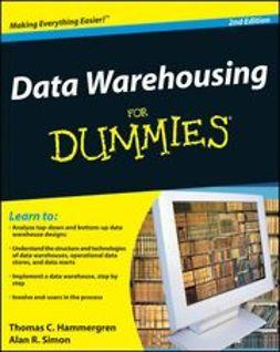 Hammergren, Thomas C. - Data Warehousing For Dummies, e-kirja