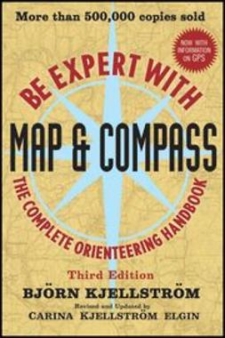 Elgin, Carina Kjellstrom - Be Expert with Map and Compass, ebook