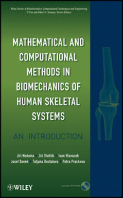 Nedoma, Jir? - Mathematical and Computational Methods and Algorithms in Biomechanics: Human Skeletal Systems, ebook