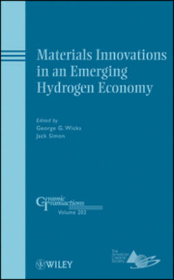 Wicks, G. - Materials Innovations in an Emerging Hydrogen Economy: Ceramic Transactions, ebook